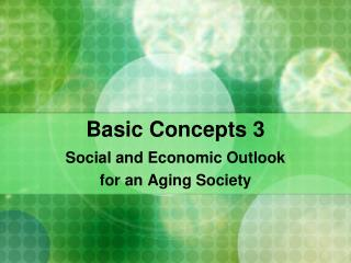 Basic Concepts 3 Social and Economic Outlook