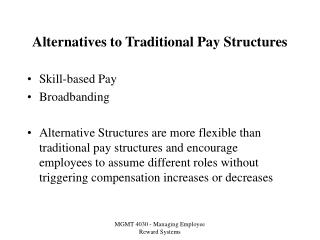 alternatives to traditional pay structures