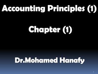 Accounting Principles (1)  Chapter (1)