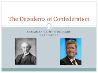 The Decedents of Confederation