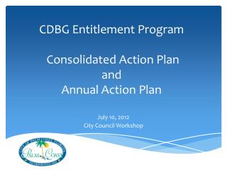 CDBG Entitlement Program  Consolidated Action Plan  and  Annual Action Plan