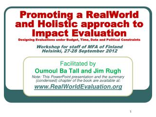 Facilitated by Oumoul Ba Tall and Jim Rugh Note: This PowerPoint presentation and the summary (condensed) chapter of th