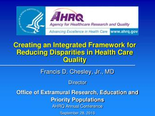Creating an Integrated Framework for Reducing Disparities in Health Care Quality