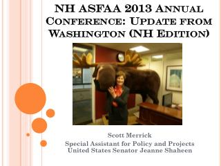 NH ASFAA 2013 Annual Conference: Update from Washington (NH Edition)