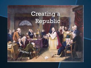 Creating a Republic
