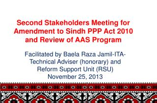 Second Stakeholders Meeting for Amendment to Sindh PPP Act 2010 and Review of AAS Program