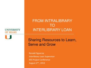 FROM INTRALIBRARY TO INTERLIBRARY LOAN