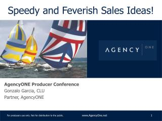 Speedy and Feverish Sales Ideas!