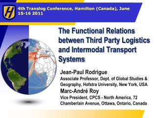 The Functional Relations between Third Party Logistics and Intermodal Transport Systems