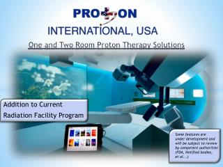 One and Two Room Proton Therapy Solutions