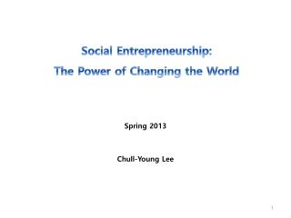 Social Entrepreneurship: The Power of Changing the World