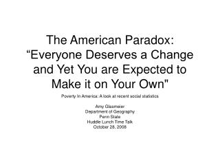 The American Paradox: