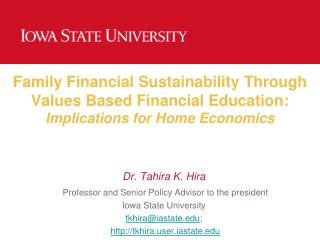 Family Financial Sustainability  T hrough Values Based Financial Education:  Implications for Home Economics