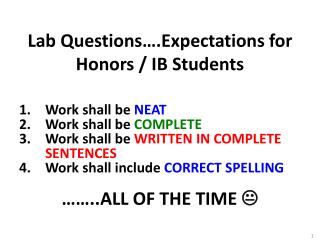 Lab Questions….Expectations for Honors / IB Students