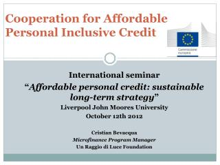 Cooperation  for Affordable Personal Inclusive Credit
