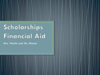 Scholarships Financial Aid
