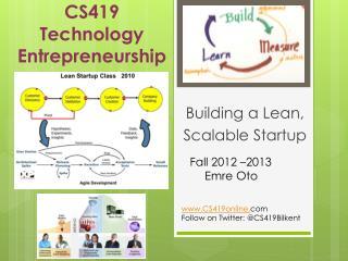 CS419 Technology  Entrepreneurship