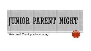 Junior Parent  N ight