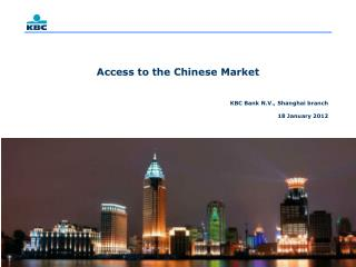 Access to the Chinese Market