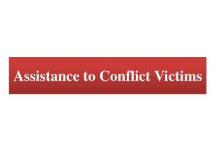 Assistance to Conflict Victims