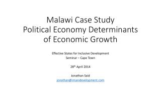 Malawi Case Study Political Economy Determinants of Economic Growth
