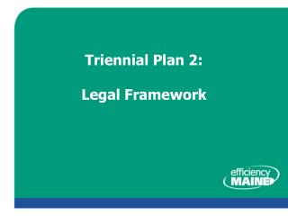 Triennial Plan 2: Legal Framework