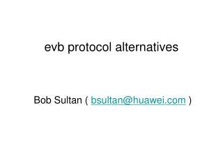 evb protocol alternatives