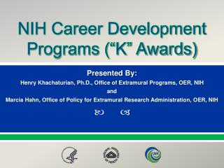 "NIH Career Development Programs (""K"" Awards)"