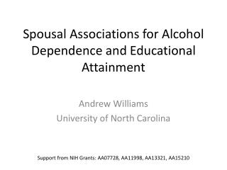 Spousal Associations for Alcohol Dependence and Educational Attainment