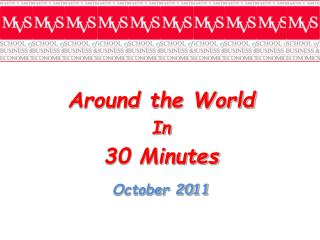 Around the World  In 30 Minutes October 2011
