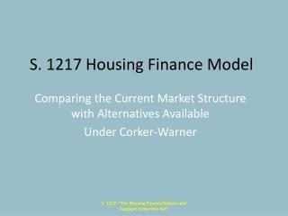 S. 1217 Housing Finance Model