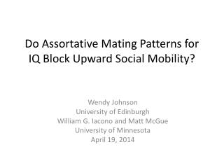 Do  Assortative  Mating Patterns for IQ Block  Upward Social Mobility?