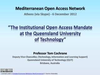 """The Institutional Open Access Mandate  at the Queensland University  of Technology"""