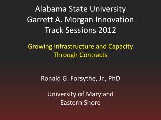 Alabama State University Garrett A. Morgan Innovation Track Sessions 2012
