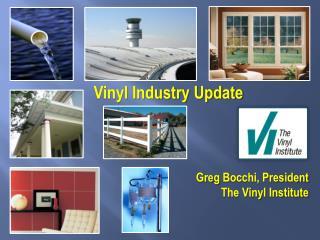 Vinyl Industry Update