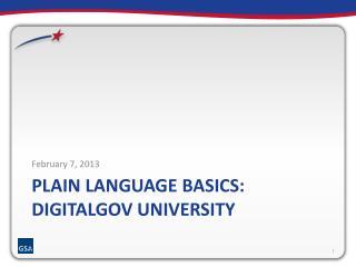 Plain LANGUAGE Basics:  DigitalGov  University