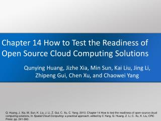 Chapter  14 How to Test the Readiness of Open Source Cloud Computing  Solutions