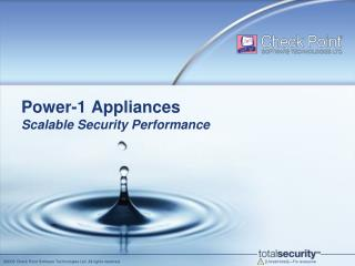 Power-1 Appliances Scalable Security Performance