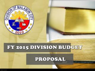 FY 2015 DIVISION BUDGET