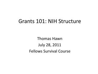 Grants 101: NIH Structure