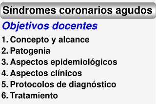 s ndromes coronarios agudos