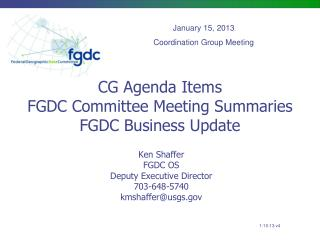 CG Agenda Items FGDC Committee Meeting Summaries FGDC Business Update