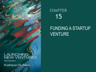 FUNDING A STARTUP VENTURE