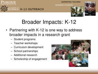Broader Impacts: K-12