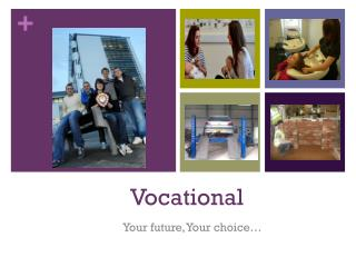 Vocational