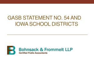 GASB Statement No. 54 and   	Iowa School Districts