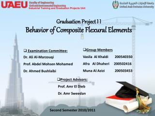 Graduation Project I I Behavior of Composite Flexural Elements