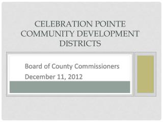 Celebration Pointe  Community Development Districts