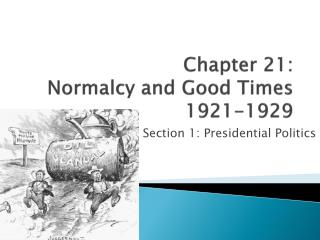 Chapter 21:  Normalcy and Good Times 1921-1929