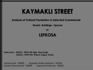 KAYMAKLI STREET